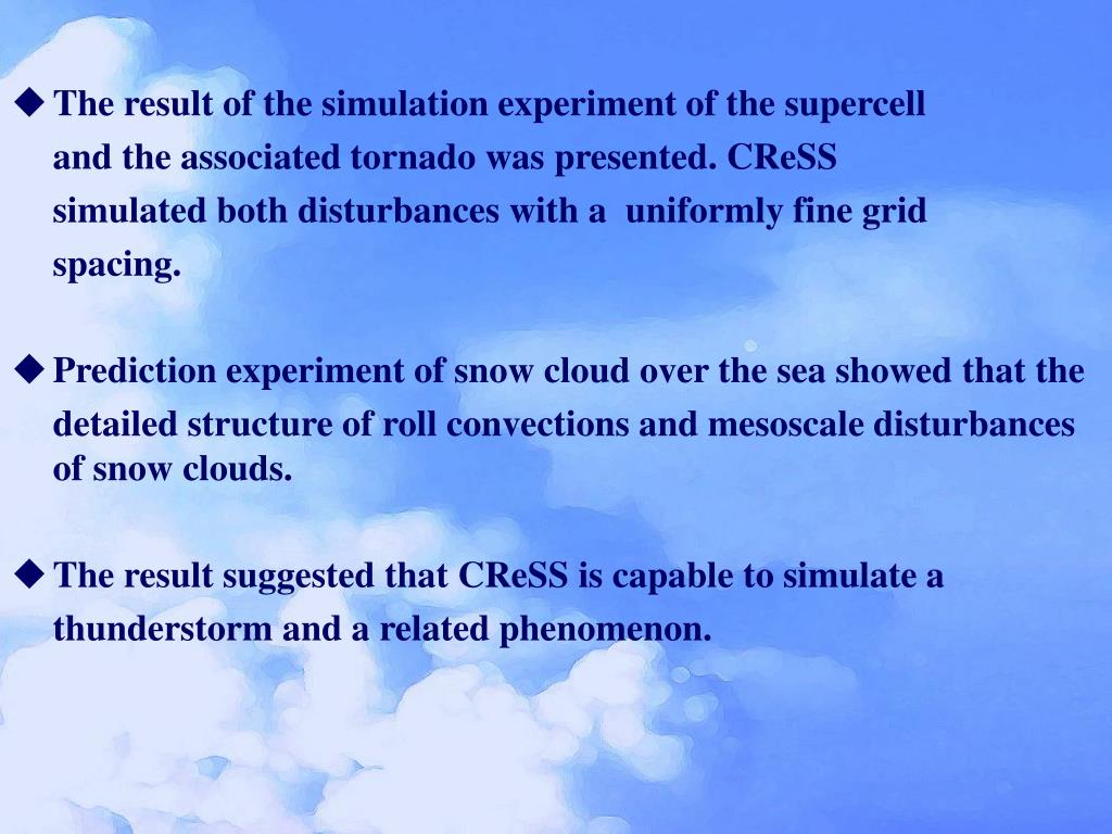 The result of the simulation experiment of the supercell