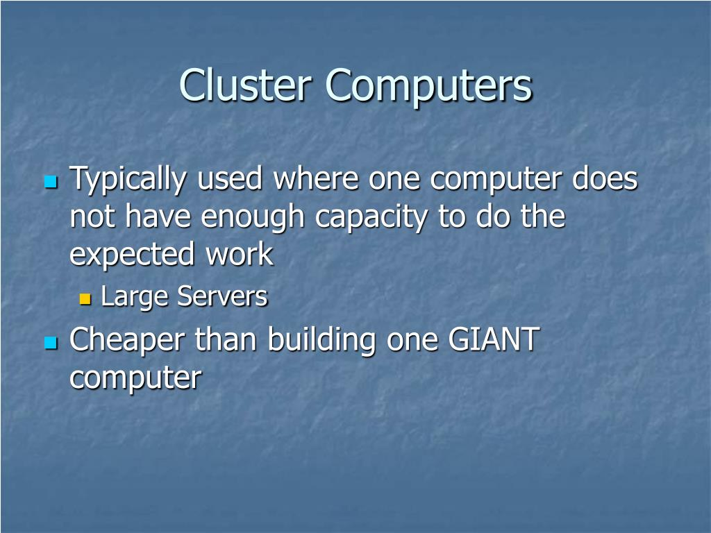 Cluster Computers