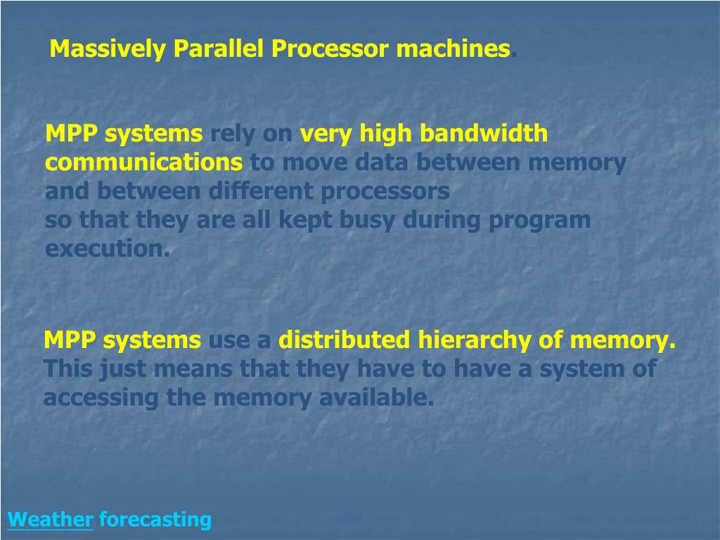 Massively Parallel Processor machines