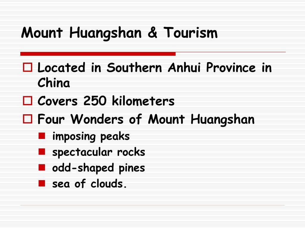 Mount Huangshan & Tourism