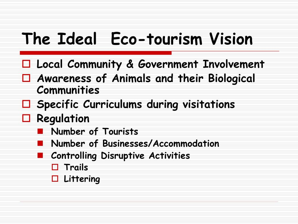 The Ideal  Eco-tourism Vision