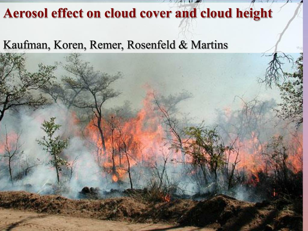 Aerosol effect on cloud cover and cloud height