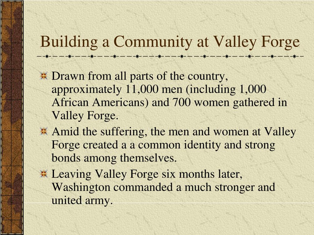 Building a Community at Valley Forge