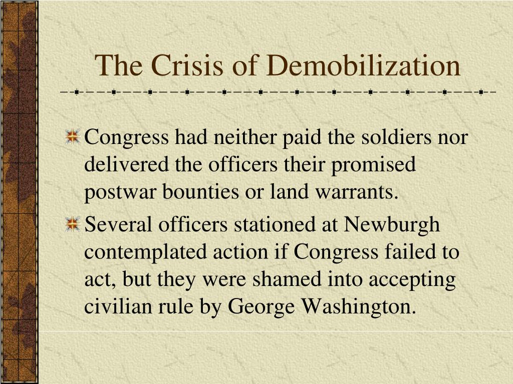 The Crisis of Demobilization