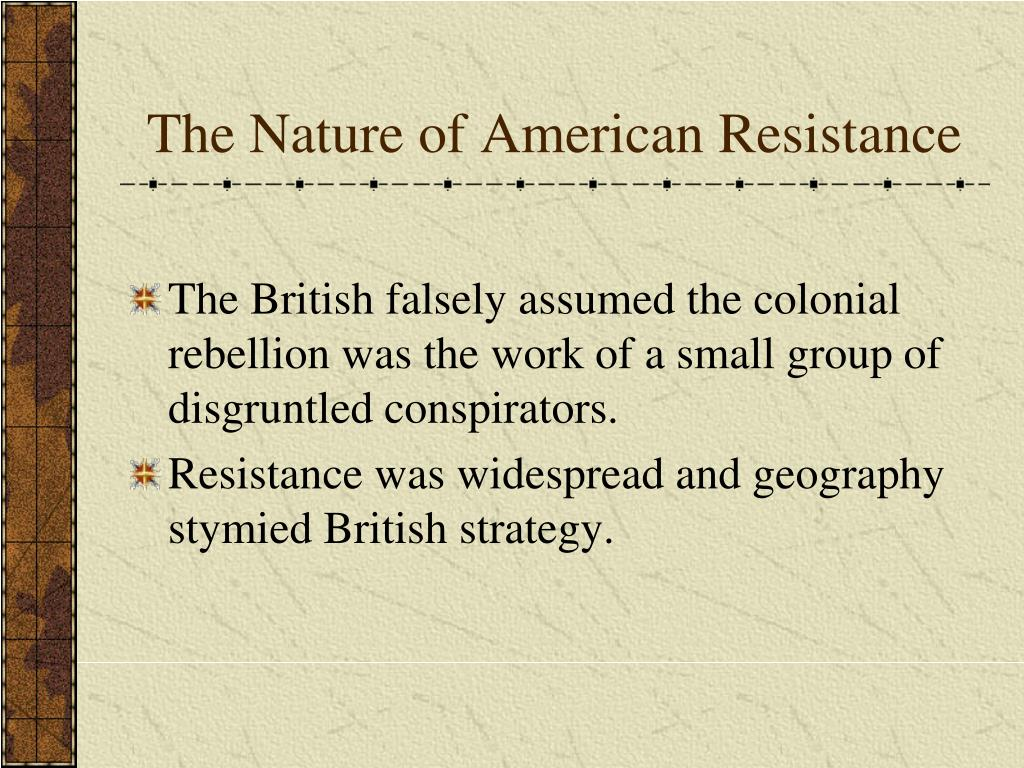 The Nature of American Resistance