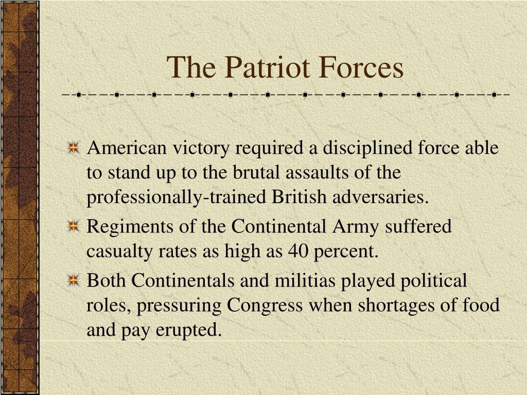 The Patriot Forces