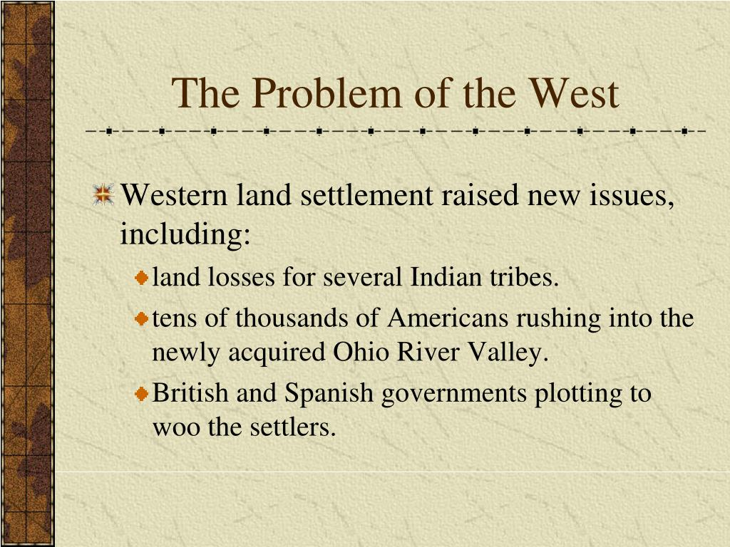The Problem of the West