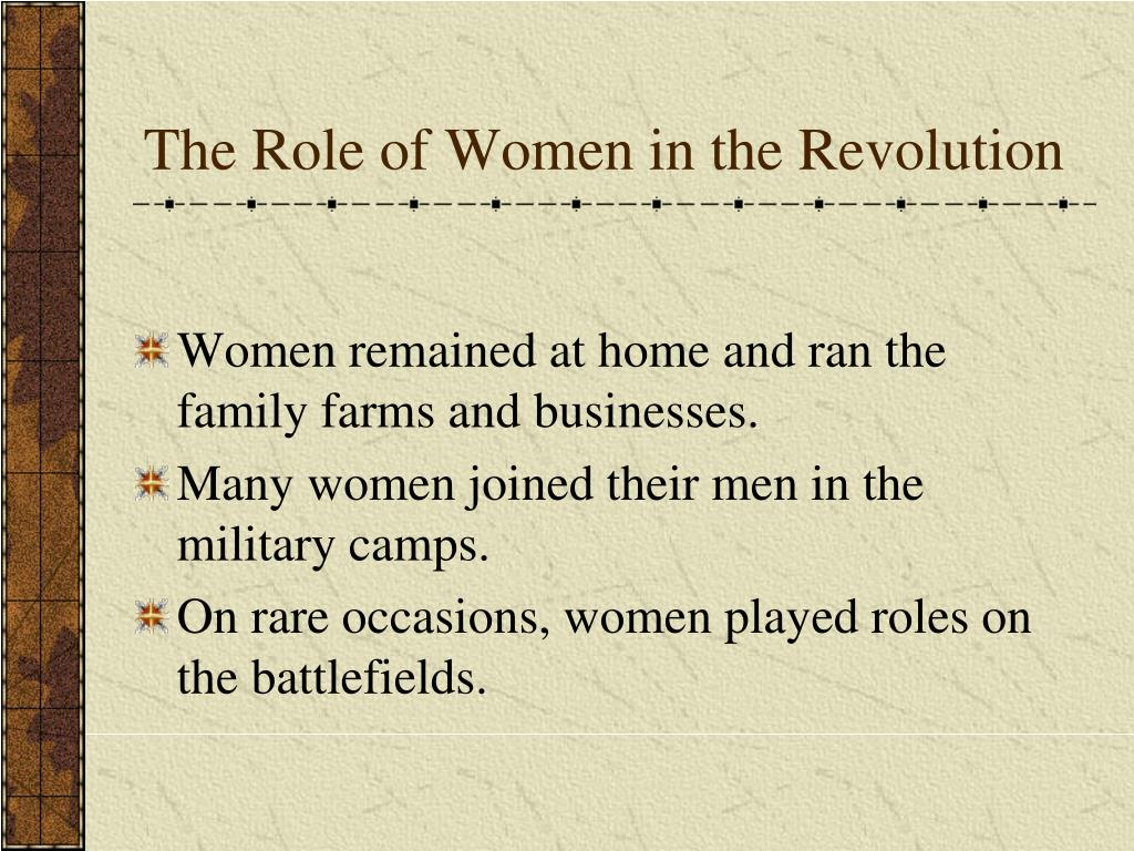 The Role of Women in the Revolution