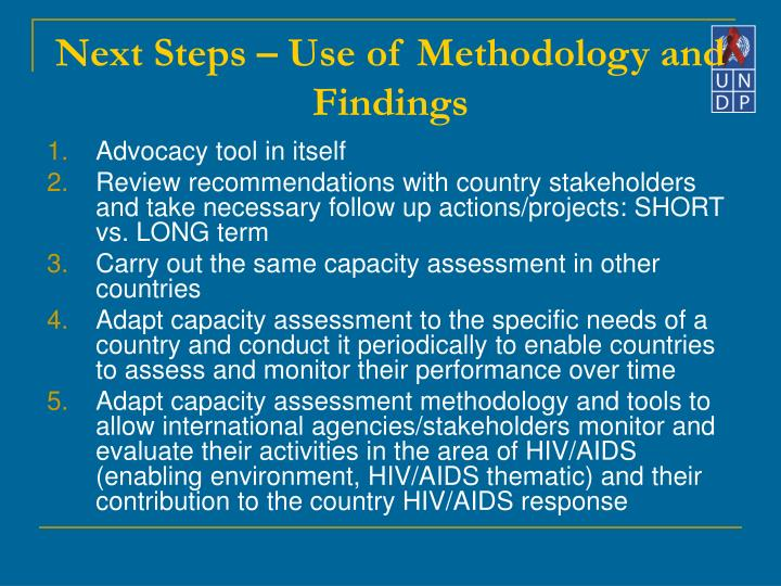Next Steps – Use of Methodology and Findings