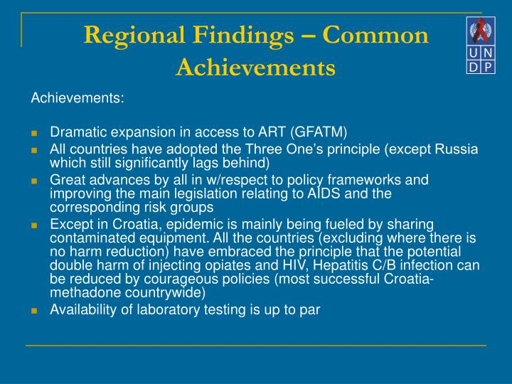 Regional Findings – Common Achievements