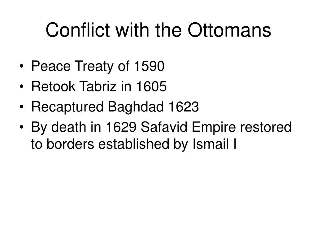 Conflict with the Ottomans