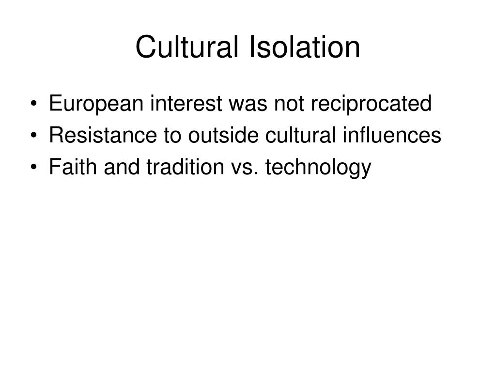 Cultural Isolation