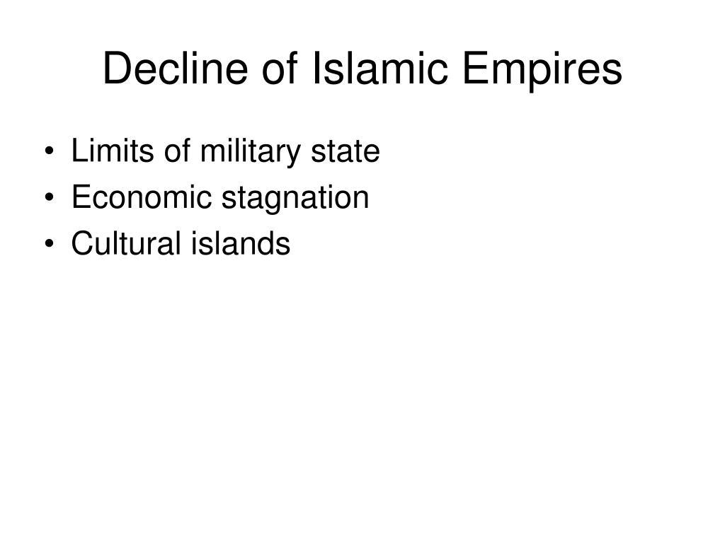 Decline of Islamic Empires