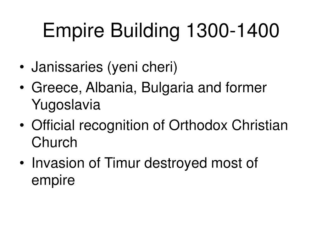 Empire Building 1300-1400
