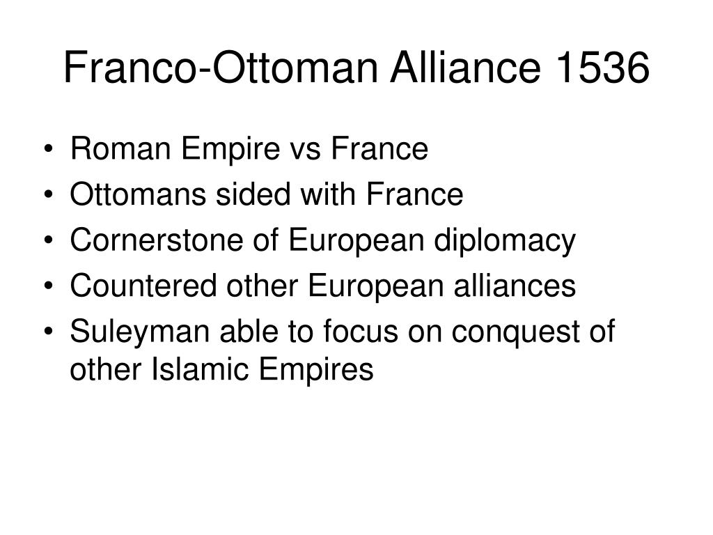 Franco-Ottoman Alliance 1536