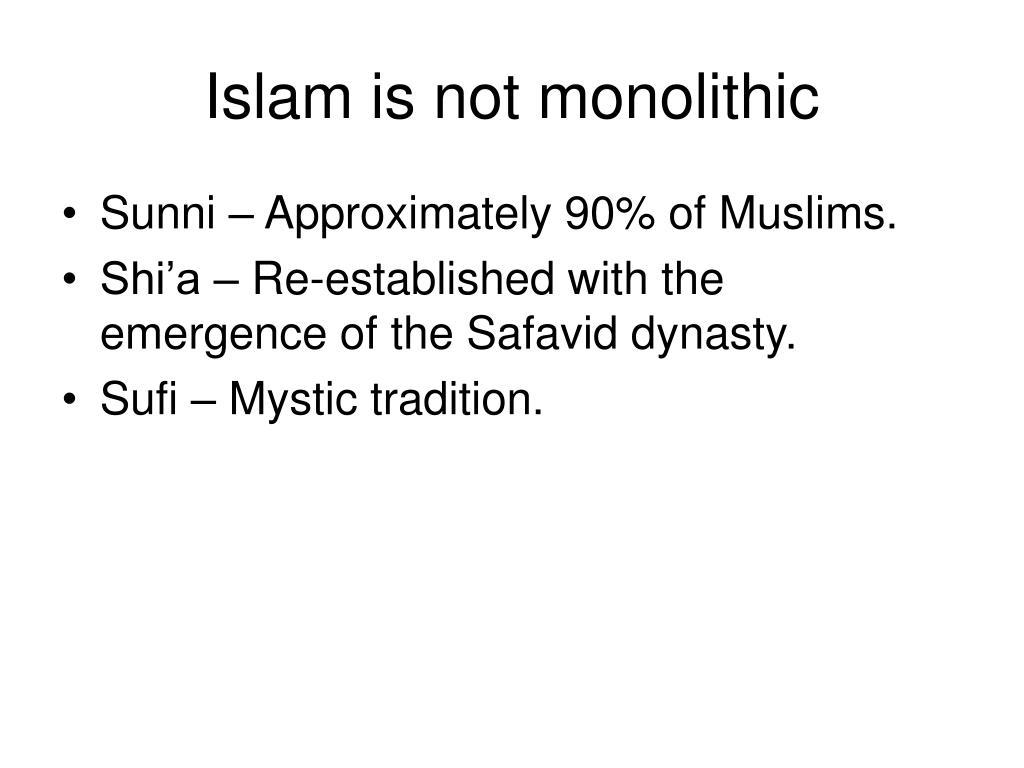 Islam is not monolithic