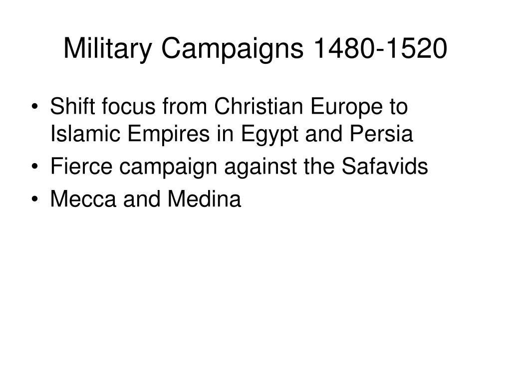 Military Campaigns 1480-1520