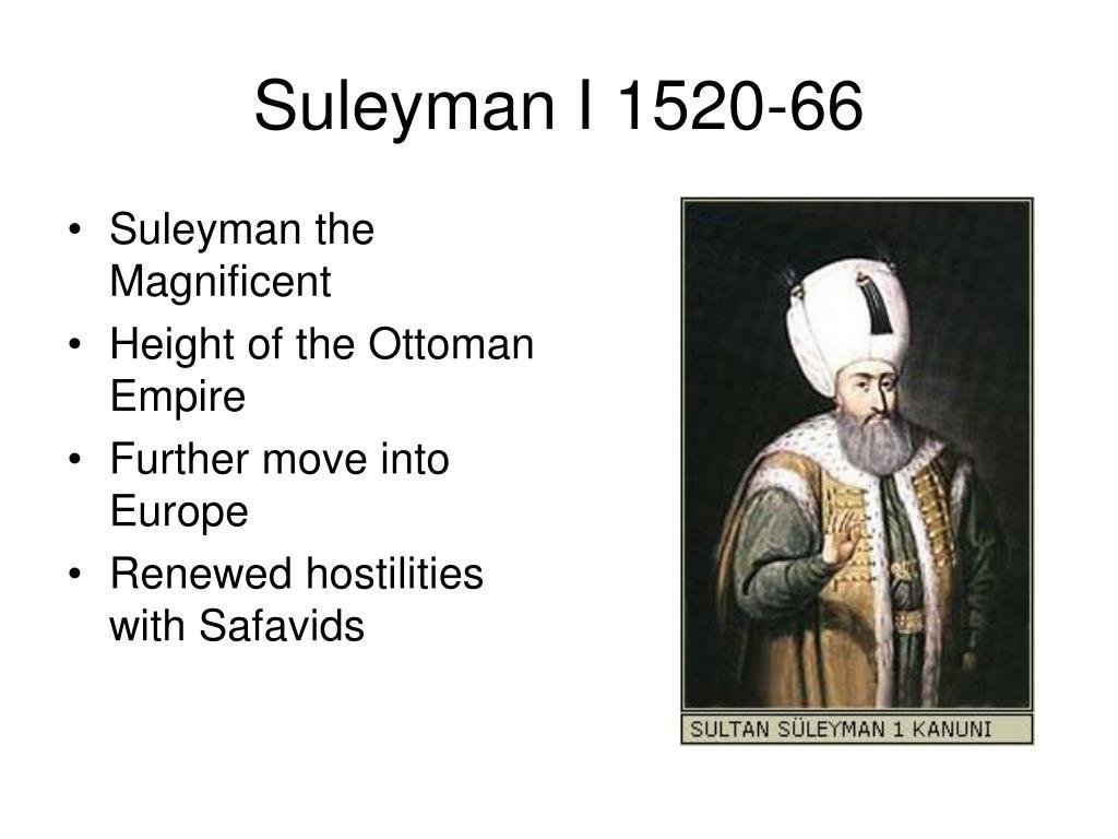 Suleyman I 1520-66
