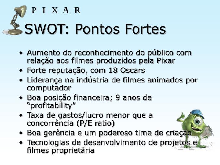 SWOT: Pontos Fortes