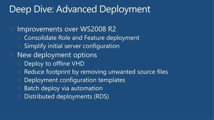 Deep Dive: Advanced Deployment