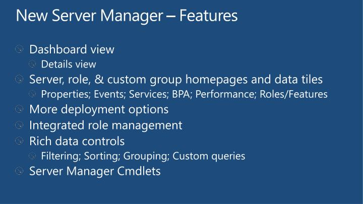 New Server Manager – Features