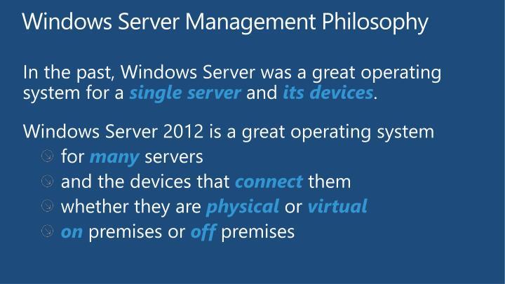 Windows Server Management Philosophy