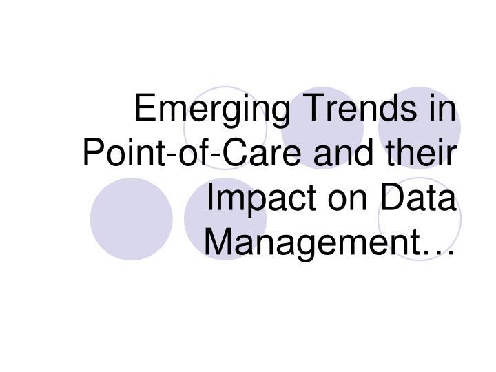 Emerging Trends in