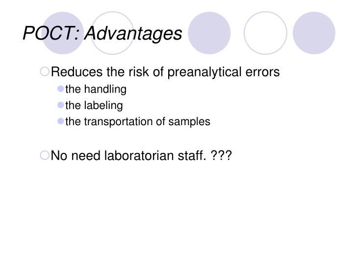 POCT: Advantages