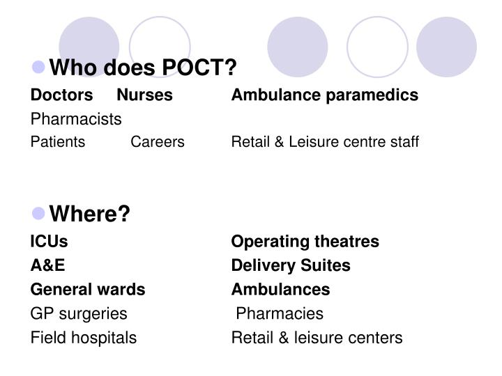 Who does POCT?
