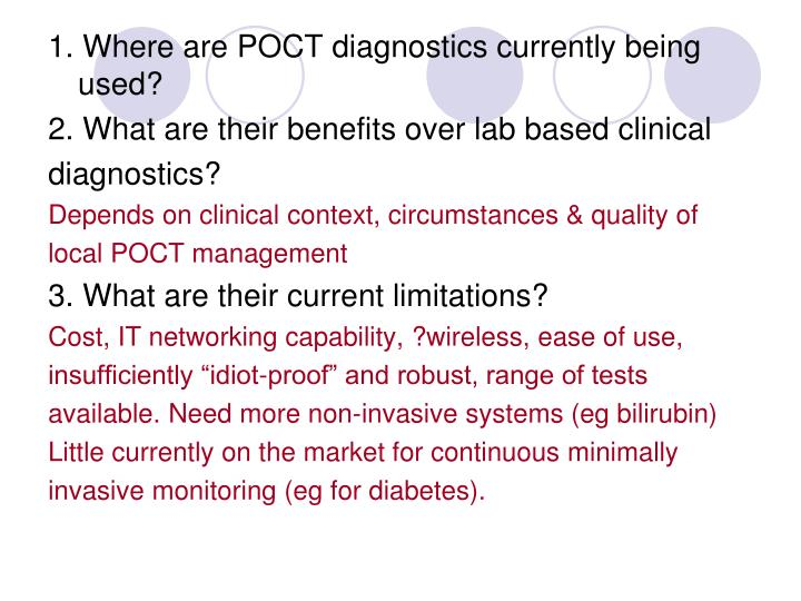 1. Where are POCT diagnostics currently being used?