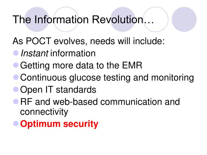 The Information Revolution…
