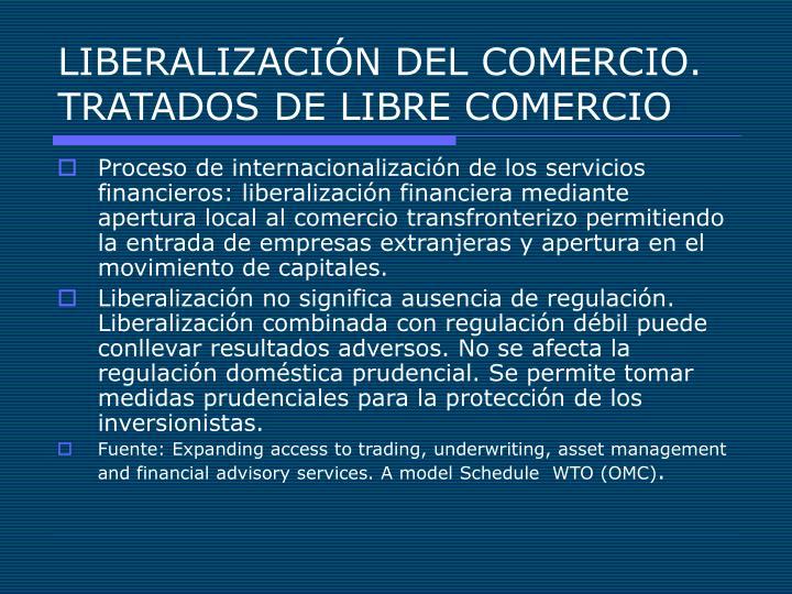 LIBERALIZACIÓN DEL COMERCIO. TRATADOS DE LIBRE COMERCIO
