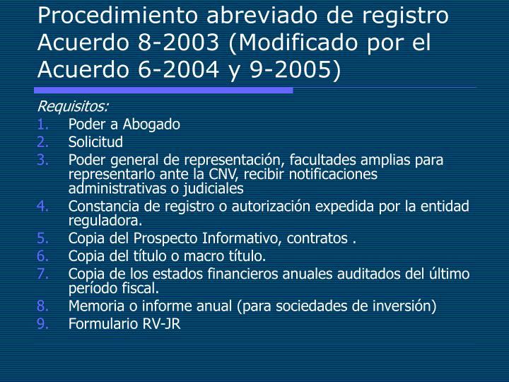 Procedimiento abreviado de registro