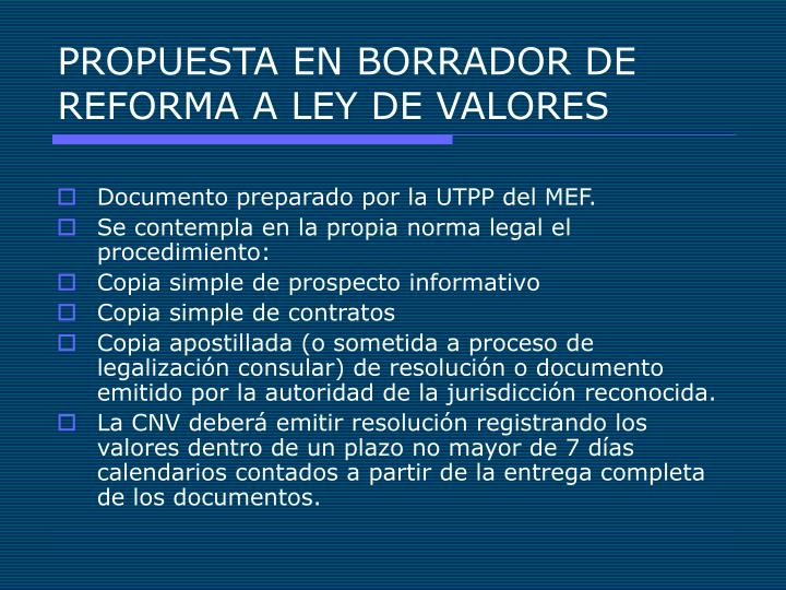 PROPUESTA EN BORRADOR DE REFORMA A LEY DE VALORES