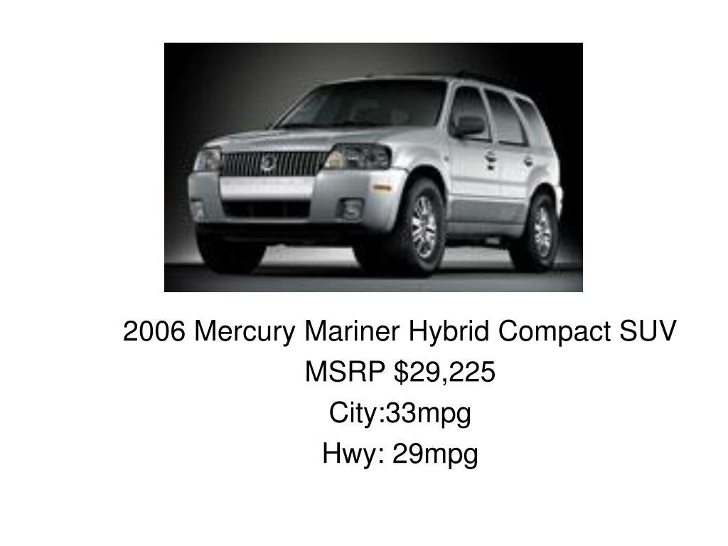 2006 Mercury Mariner Hybrid Compact SUV