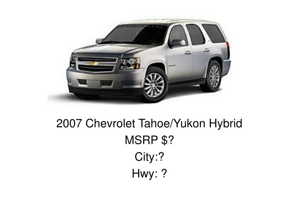 2007 Chevrolet Tahoe/Yukon Hybrid