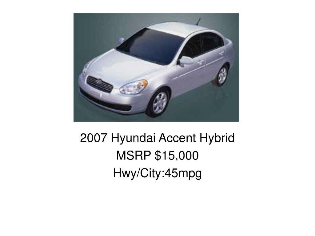 2007 Hyundai Accent Hybrid