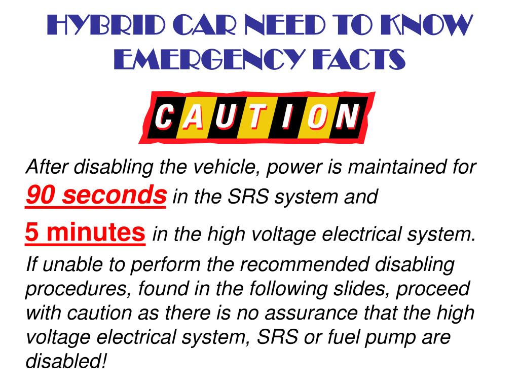 HYBRID CAR NEED TO KNOW EMERGENCY FACTS