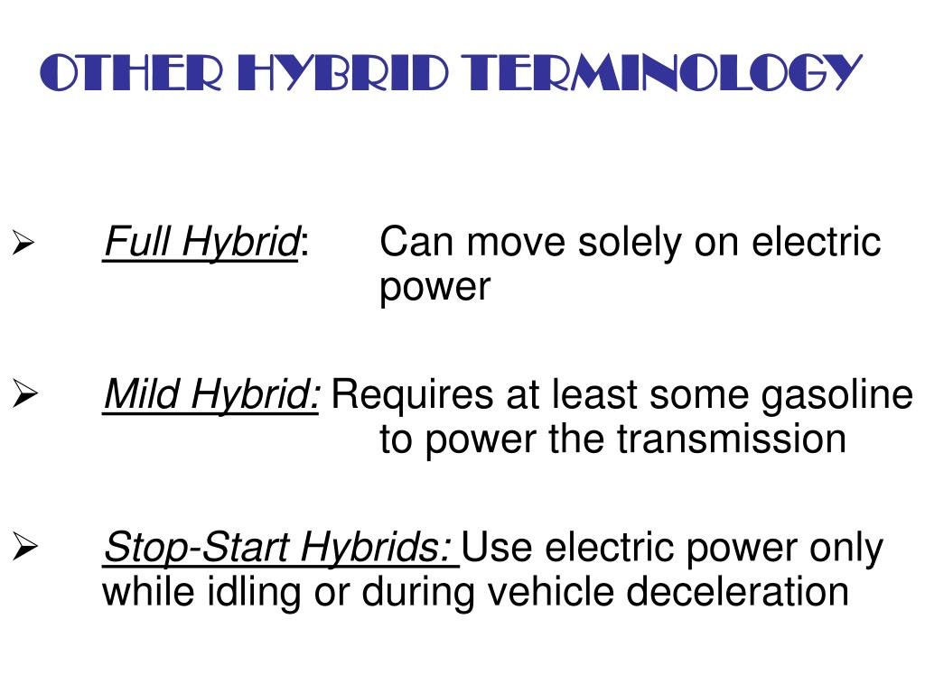 OTHER HYBRID TERMINOLOGY