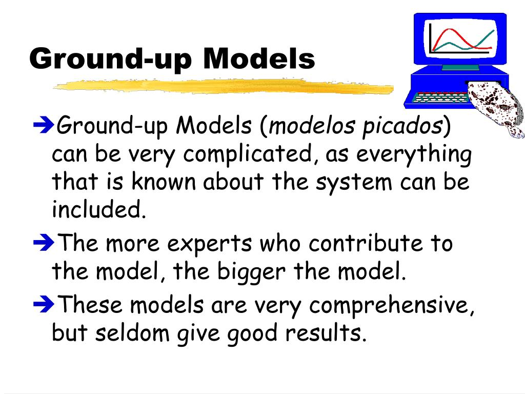 Ground-up Models