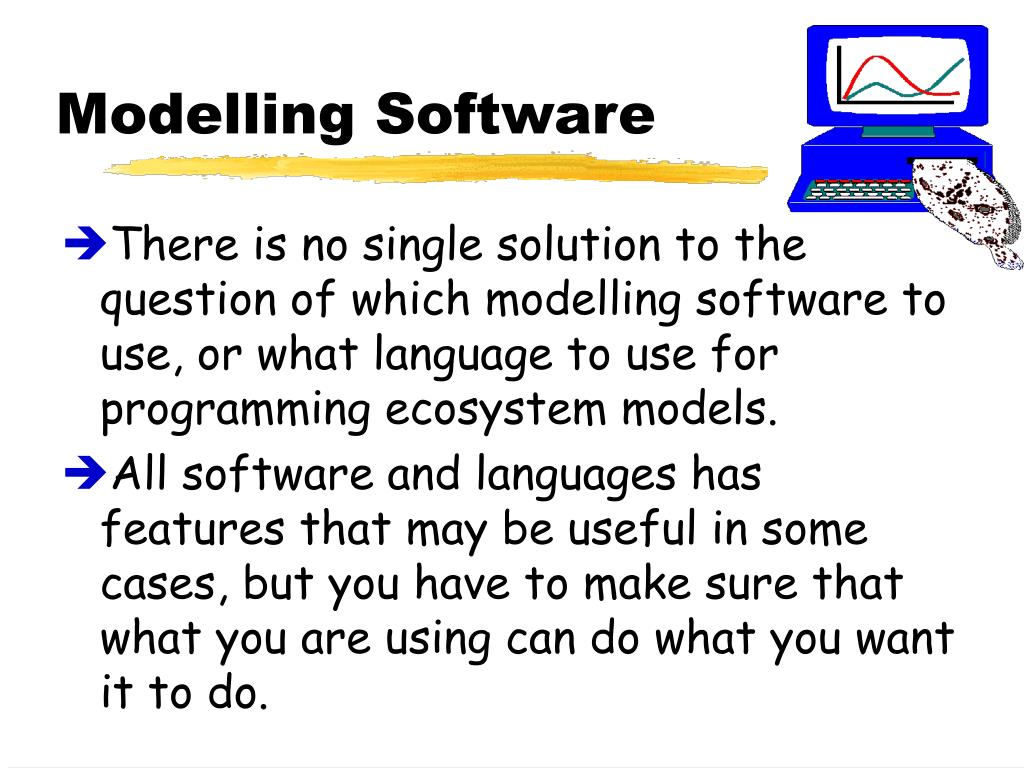 Modelling Software