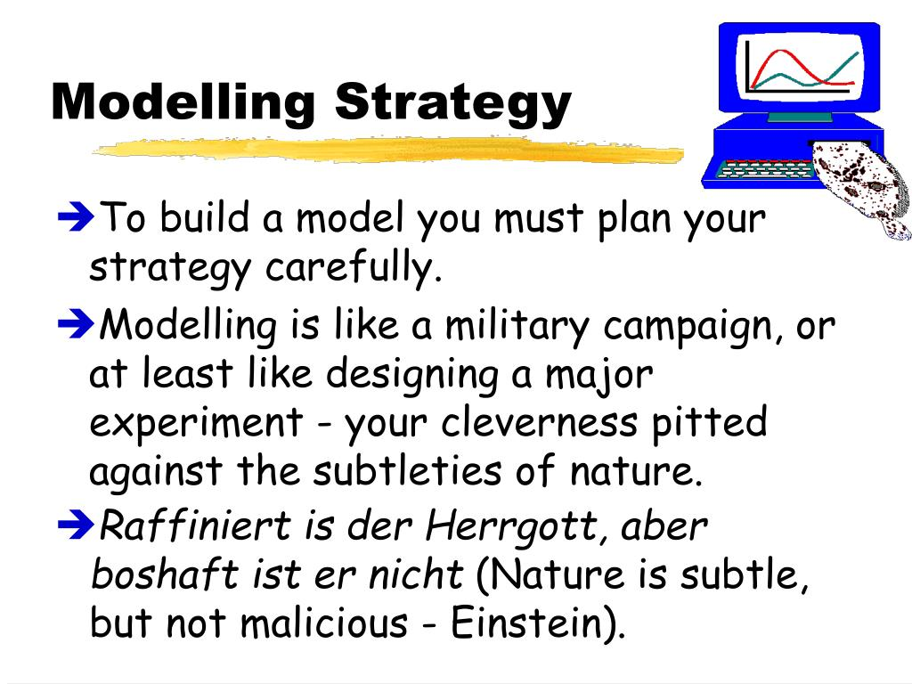 Modelling Strategy