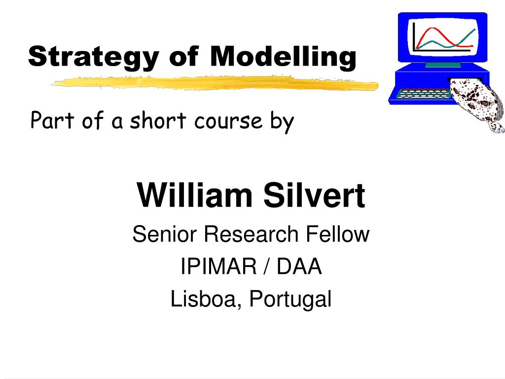 Strategy of Modelling