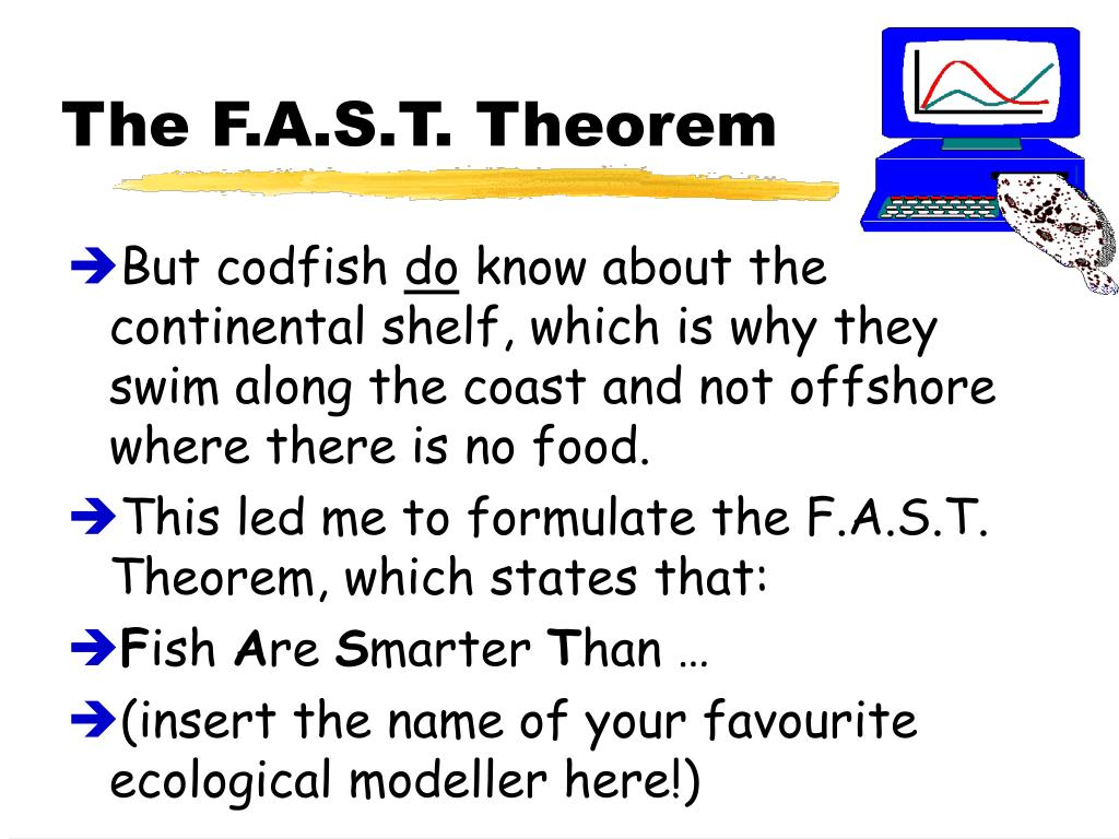 The F.A.S.T. Theorem