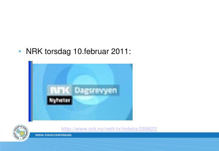 NRK torsdag 10.februar 2011: