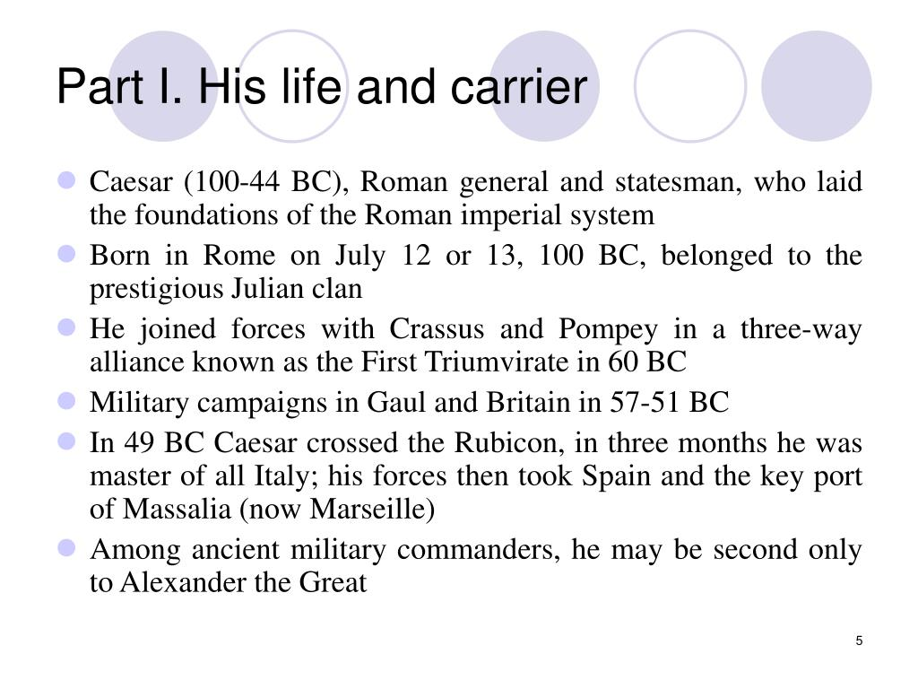 Part I. His life and carrier