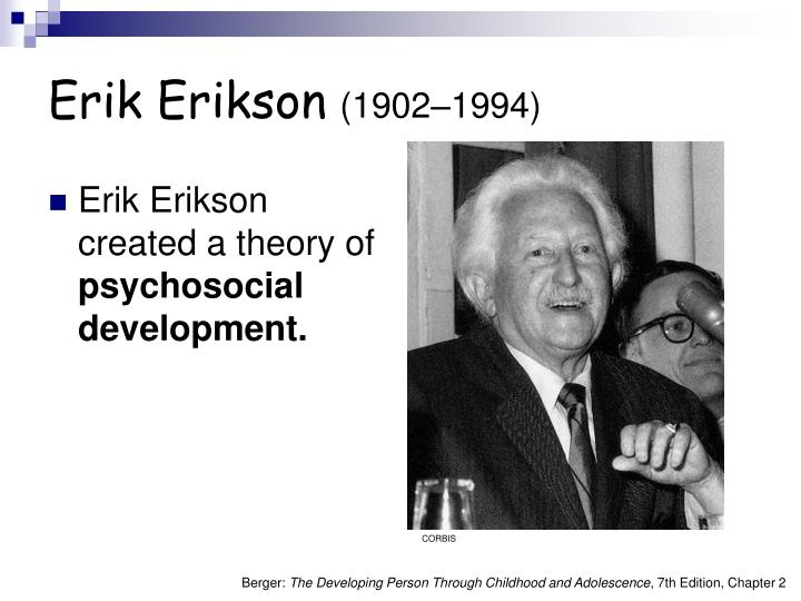 erik homberger eriksons analysis of the developmental theory of human development Find free psychosocial stages of erik the life span of human development eriksons psychosocial theory erik erickson is possibly the best.