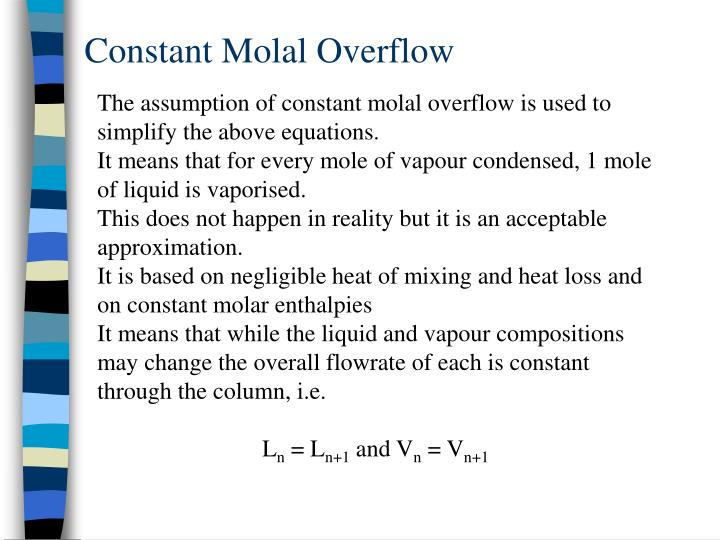 Constant Molal Overflow