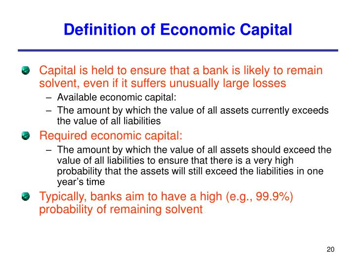 economic term capital definition Economic resources such as factories and hospitals which are used to transform working capital into goods and services human capital the value of productive potential of an individual or group of workers made up of their skills, talents, education and training and represents the value of future earnings and production.