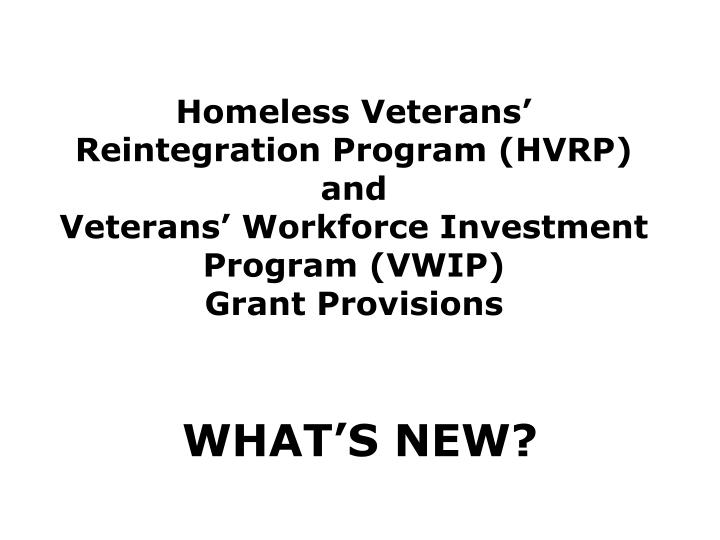 Homeless Veterans' Reintegration Program (HVRP)